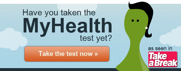 Have you taken the MyHealth test yet?